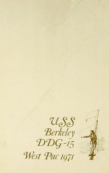 USS BERKELEY (DDG-15) 1971 WESTPAC VIETNAM ERA CRUISE BOOK